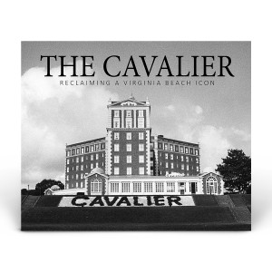 The Cavalier: Reclaiming a Virginia Beach Icon