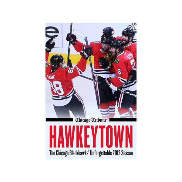 best value 32081 b95d2 eBook: Hawkeytown: The Chicago Blackhawks' Unforgettable ...