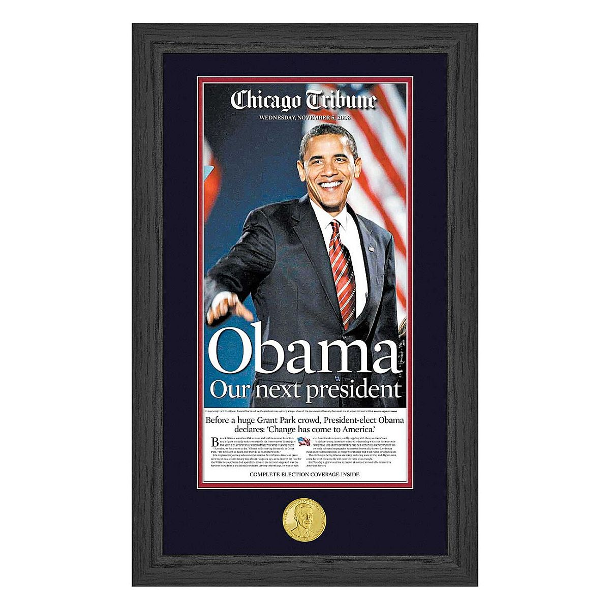 """Obama Our Next President"" Photo Mint"