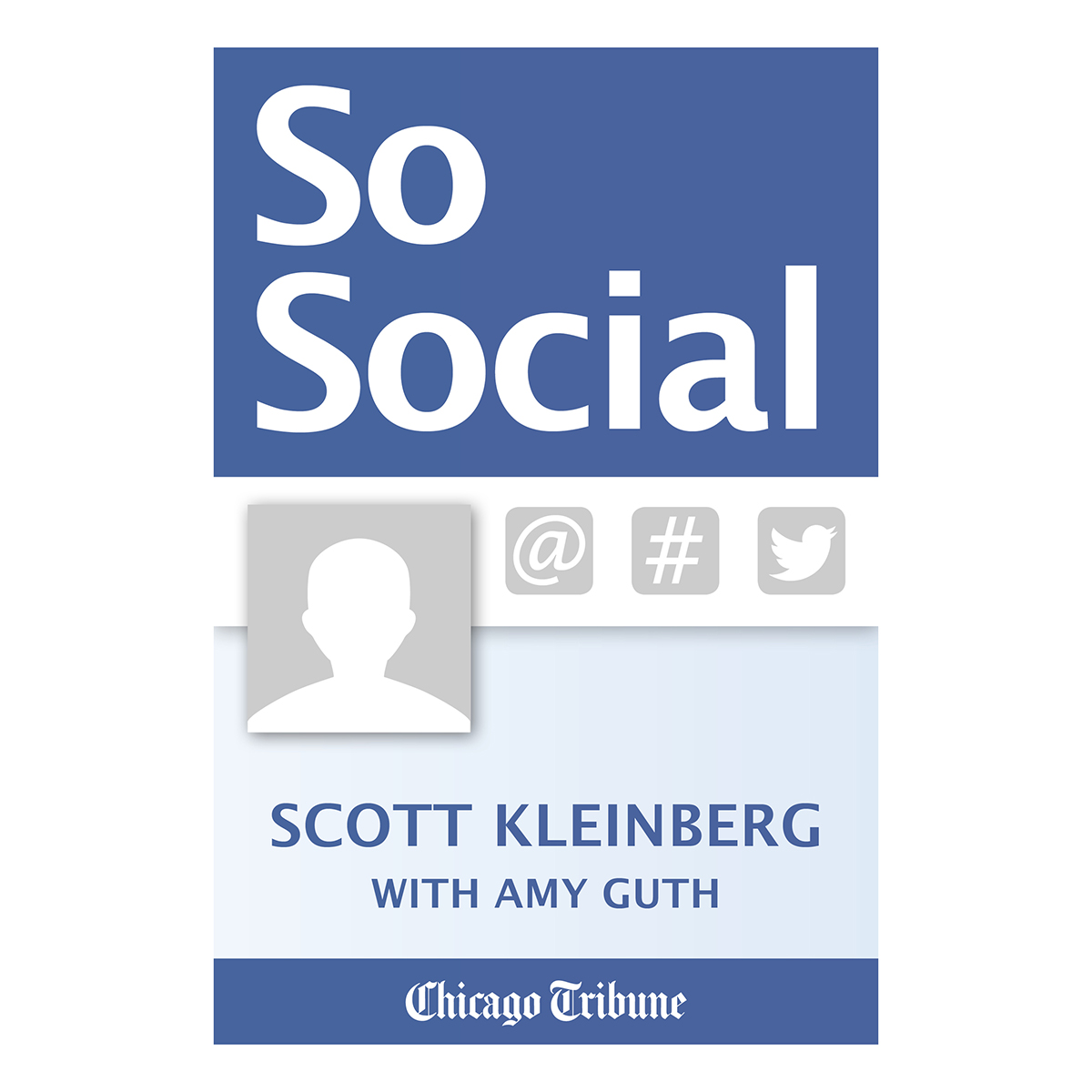 eBook: So Social - Tips on Improving your Social Media Presence for Business and Personal Use