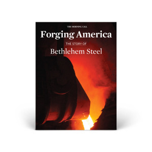 Forging America: The Story of Bethlehem Steel