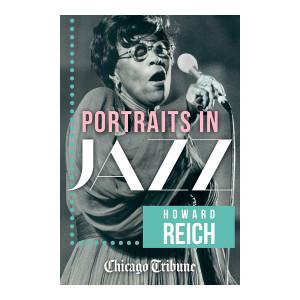 eBook: Portraits in Jazz - 80 Profiles of Jazz Legends, Renegades and Revolutionaries