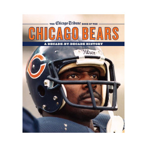 eBook: The Chicago Bears: A Decade-By-Decade History by the Chicago Tribune