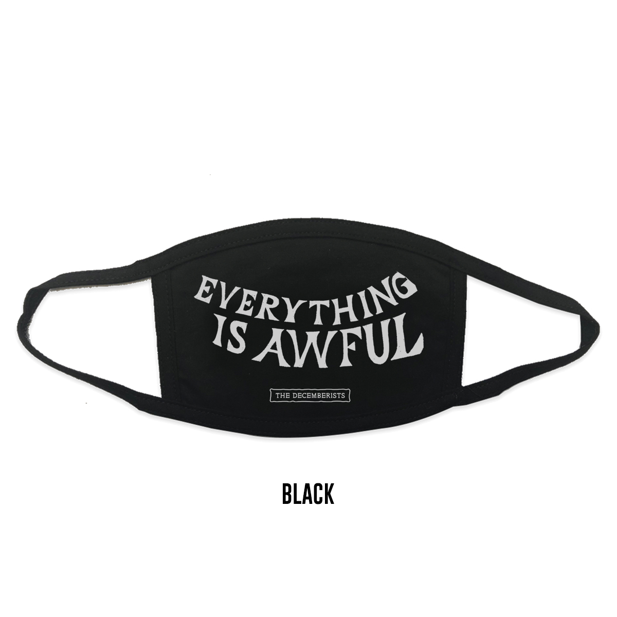 Everything Is Awful Face Mask - single mask
