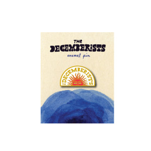 The Decemberists Sun Hard Enamel Pin