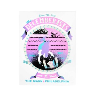 The Decemberists At The Mann in Philadelphia, PA June 7th 2018 Poster