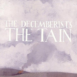 The Decemberists 'The Tain' CD