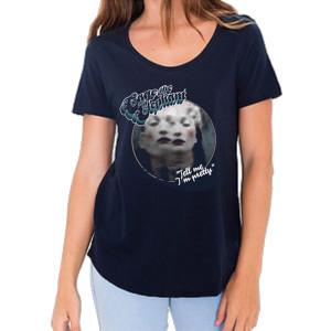 Tell Me I'm Pretty Women's T-Shirt
