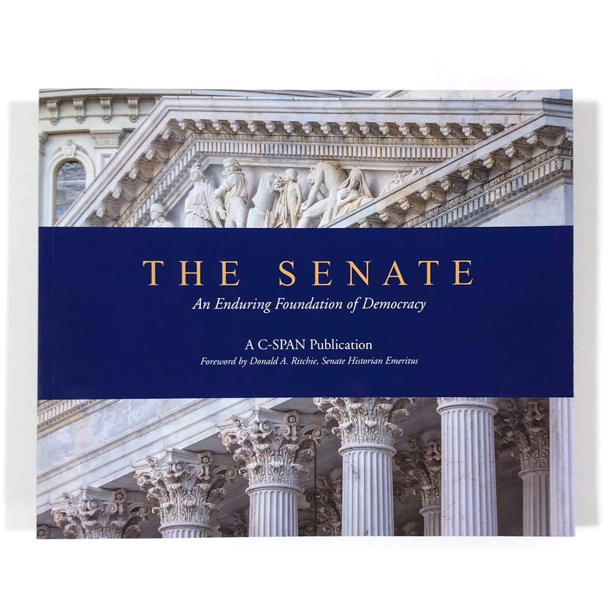 The Senate: An Enduring Foundation of Democracy