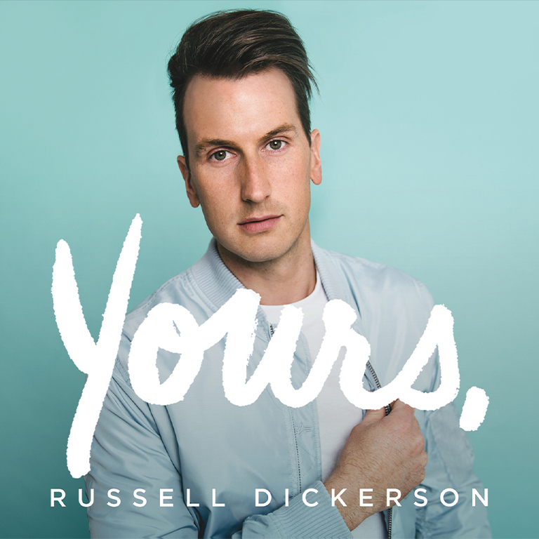 Russell Dickerson - Yours