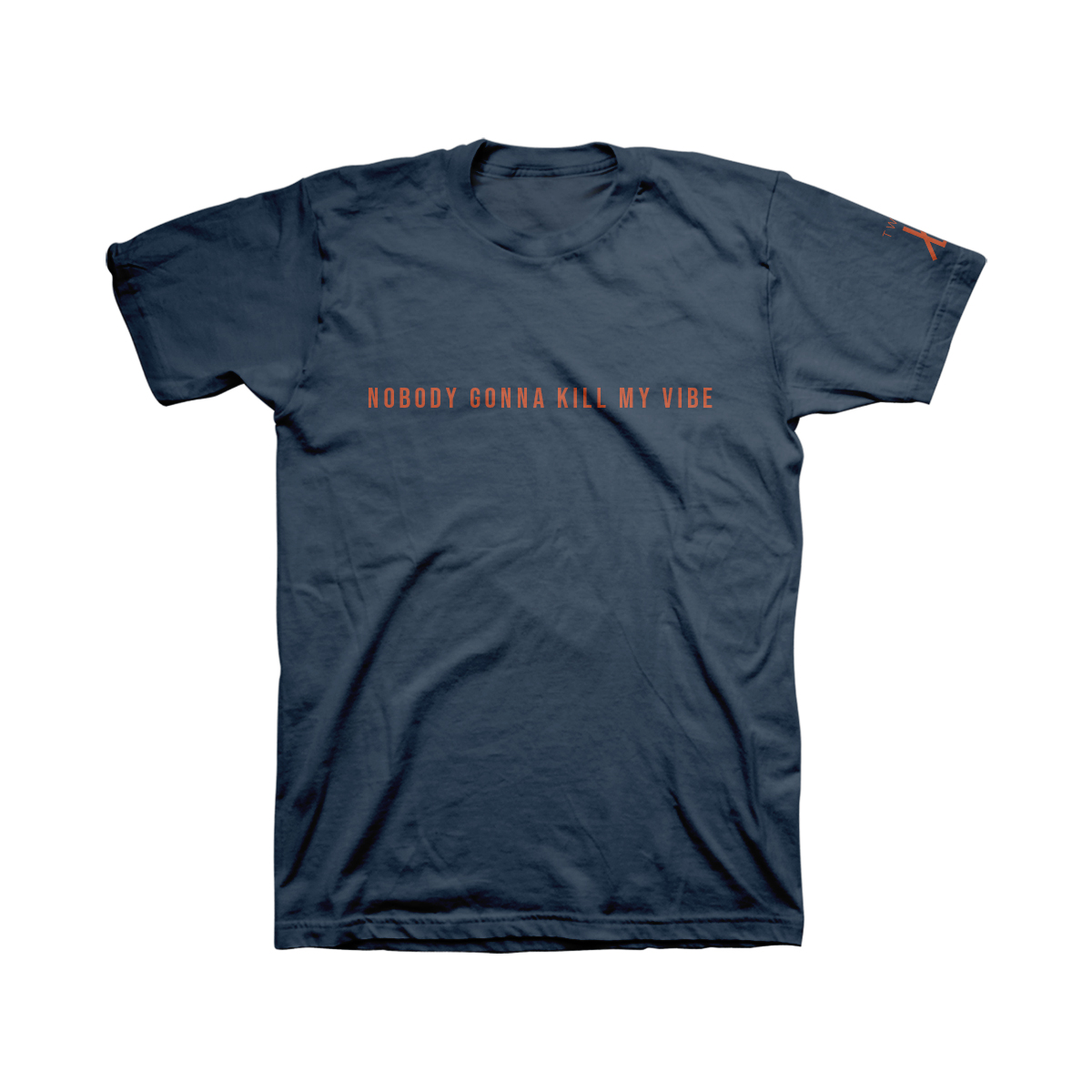 Twin XL - Nobody Gonna Kill My Vibe T-Shirt