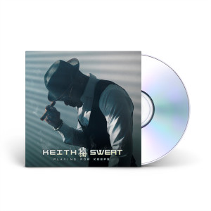 Keith Sweat - Playing for Keeps CD