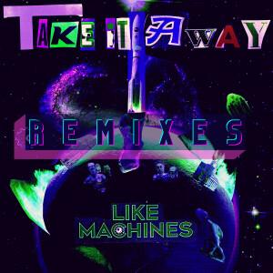 Take It Away (Remix) EP (Mp3 Digital Download)