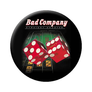 """Bad Company Straight Shooter 1.25"""" Button"""