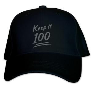 POPFTW Keep it 100 Baseball Hat