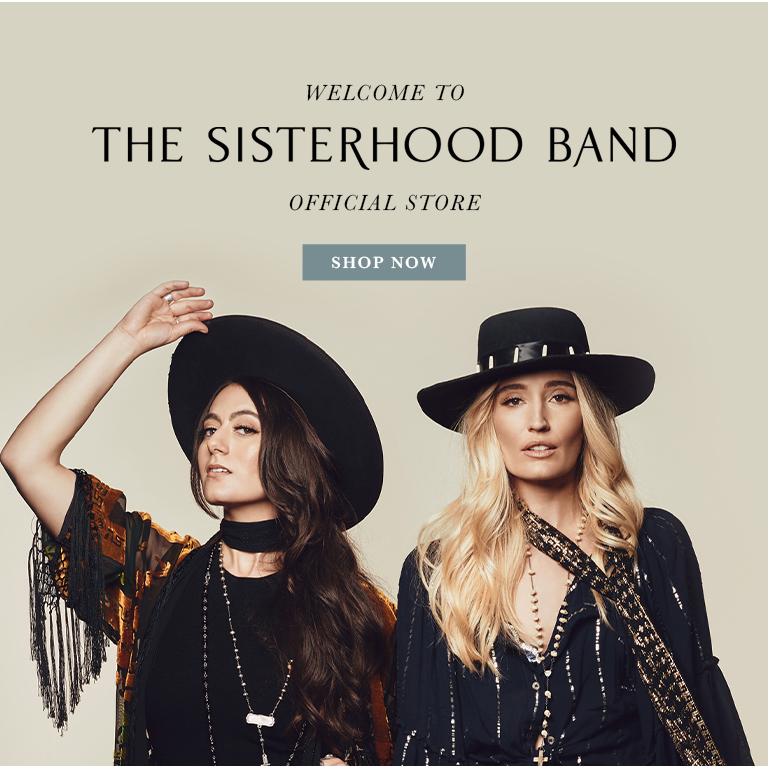 Welcome to the official The Sisterhood band store