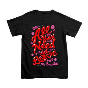 All You Need Is Love Black T-Shirt