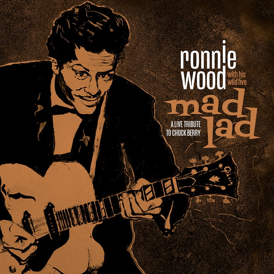 Ronnie Wood & His Wild Five - Mad Lad: A Live Tribute to Chuck Berry Album Download