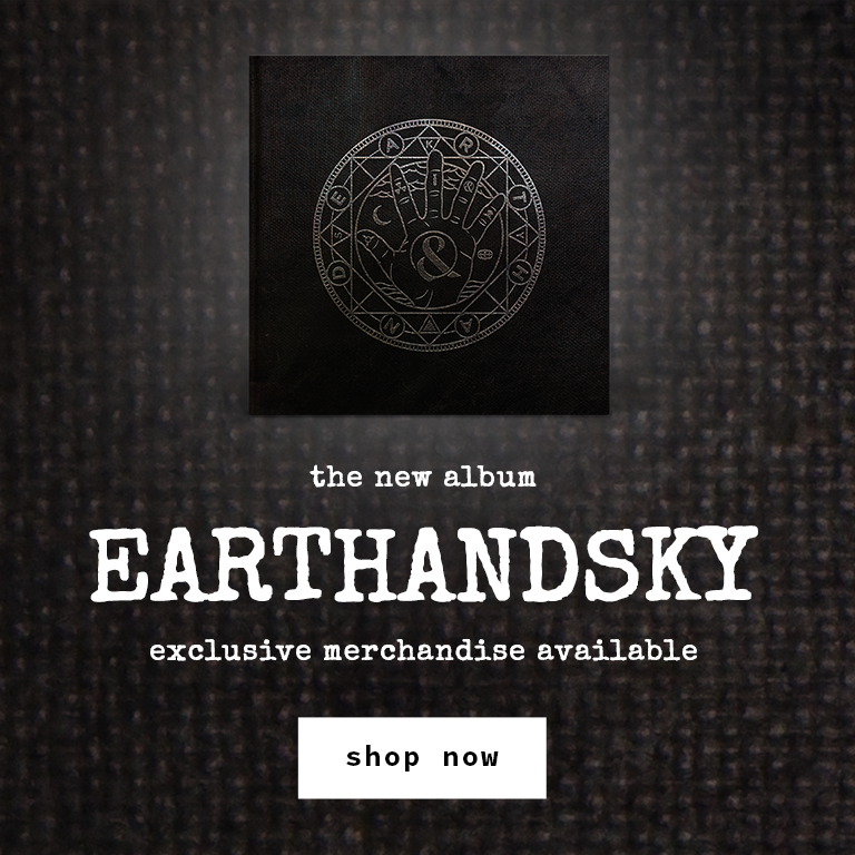 The new album EarthAndSky | Exclusive Merchandise Available | Shop Now