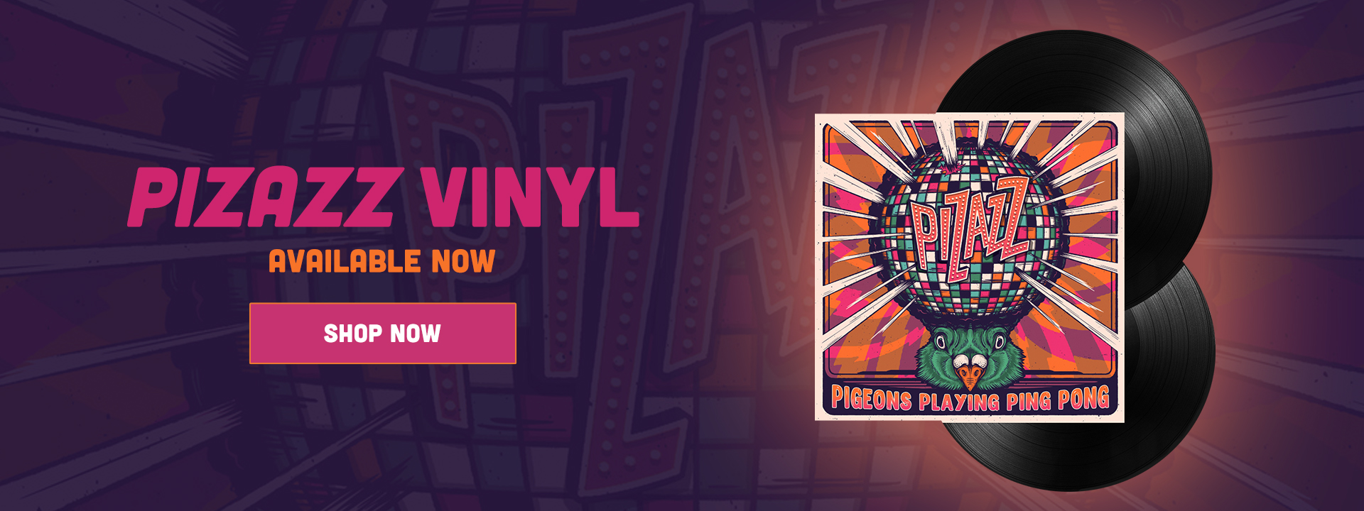 Pigeons Playing Ping Pong - Pizazz Vinyl Now Available