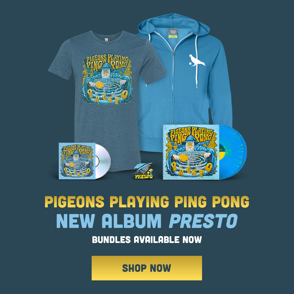 Pigeons Playing Ping Pong - New Album Presto Out Now - Shop bundles