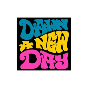 Dawn A New Day Sticker