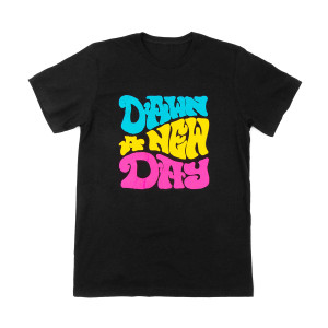"""Dawn A New Day"" T-Shirt"