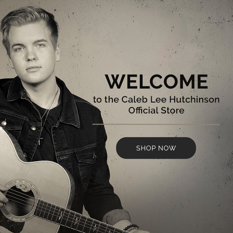 Welcome to the Caleb Lee Hutchinson official store