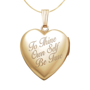 To Thine Own Self Be True Locket