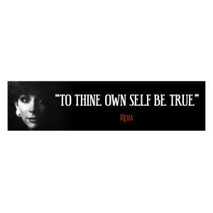 Thine Own Self Be True Bumper Sticker