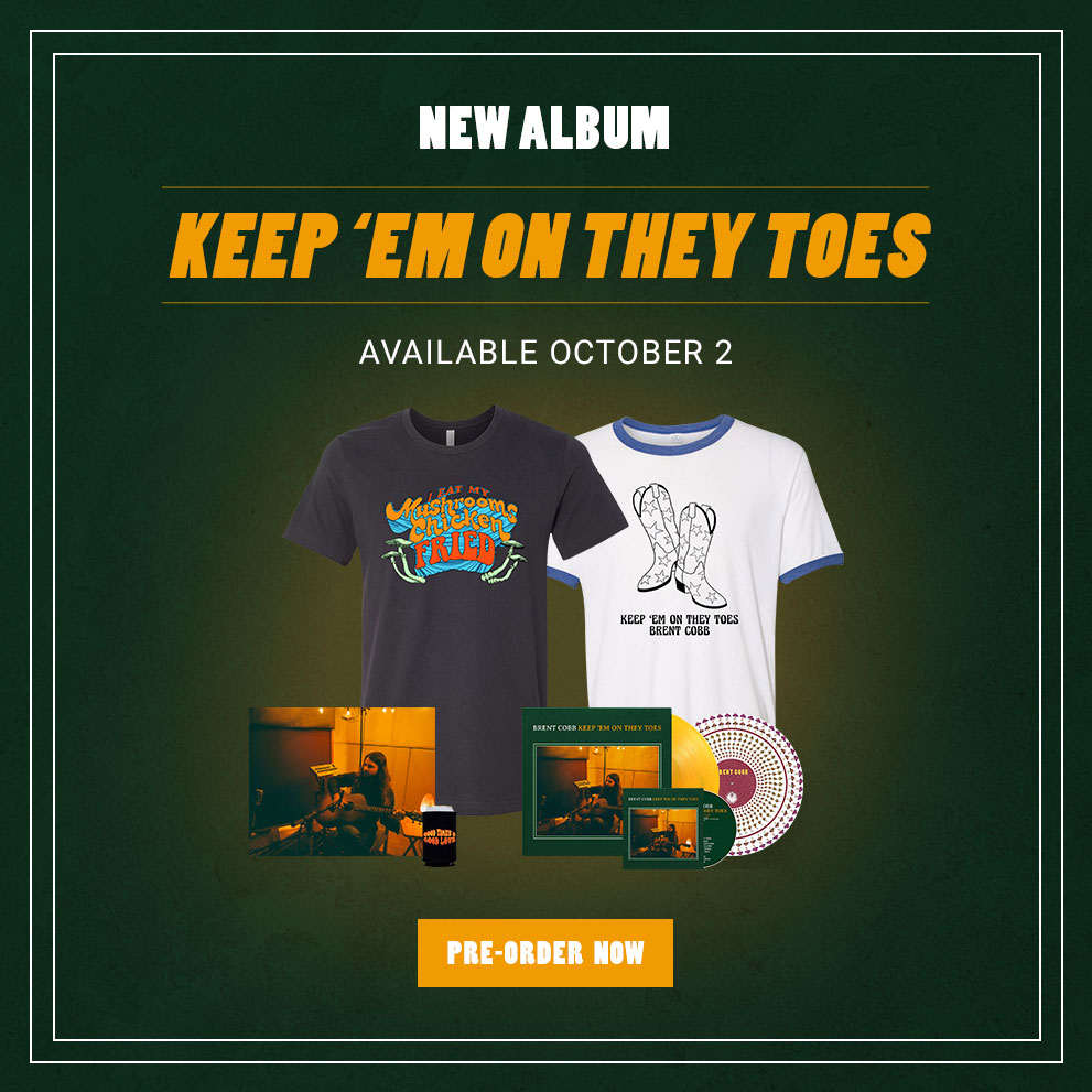 Brent Cobb - Keep 'Em On They Toes - New Album - Available October 2nd