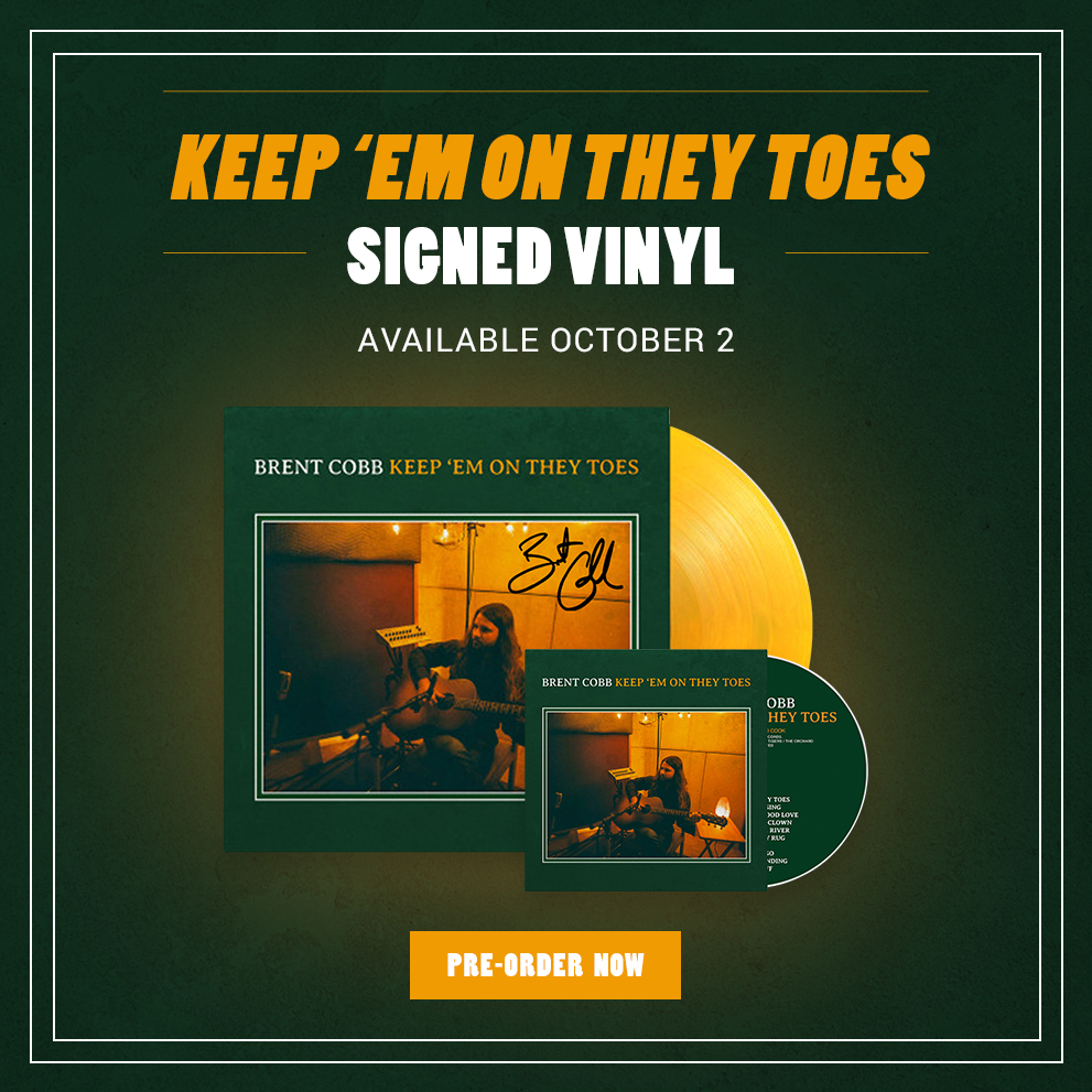 Brent Cobb - Keep 'Em On They Toes - Signed Vinyl - Available October 2nd