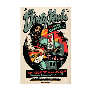Limited Edition Screen Printed Poster - Signed by Mike Campbell and The Dirty Knobs'