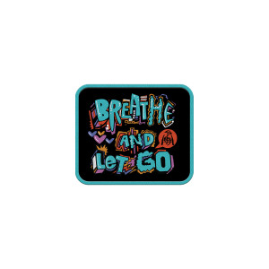 Breathe and Let Go Patch