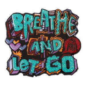 Breathe and Let Go Pin - Glitter Variant