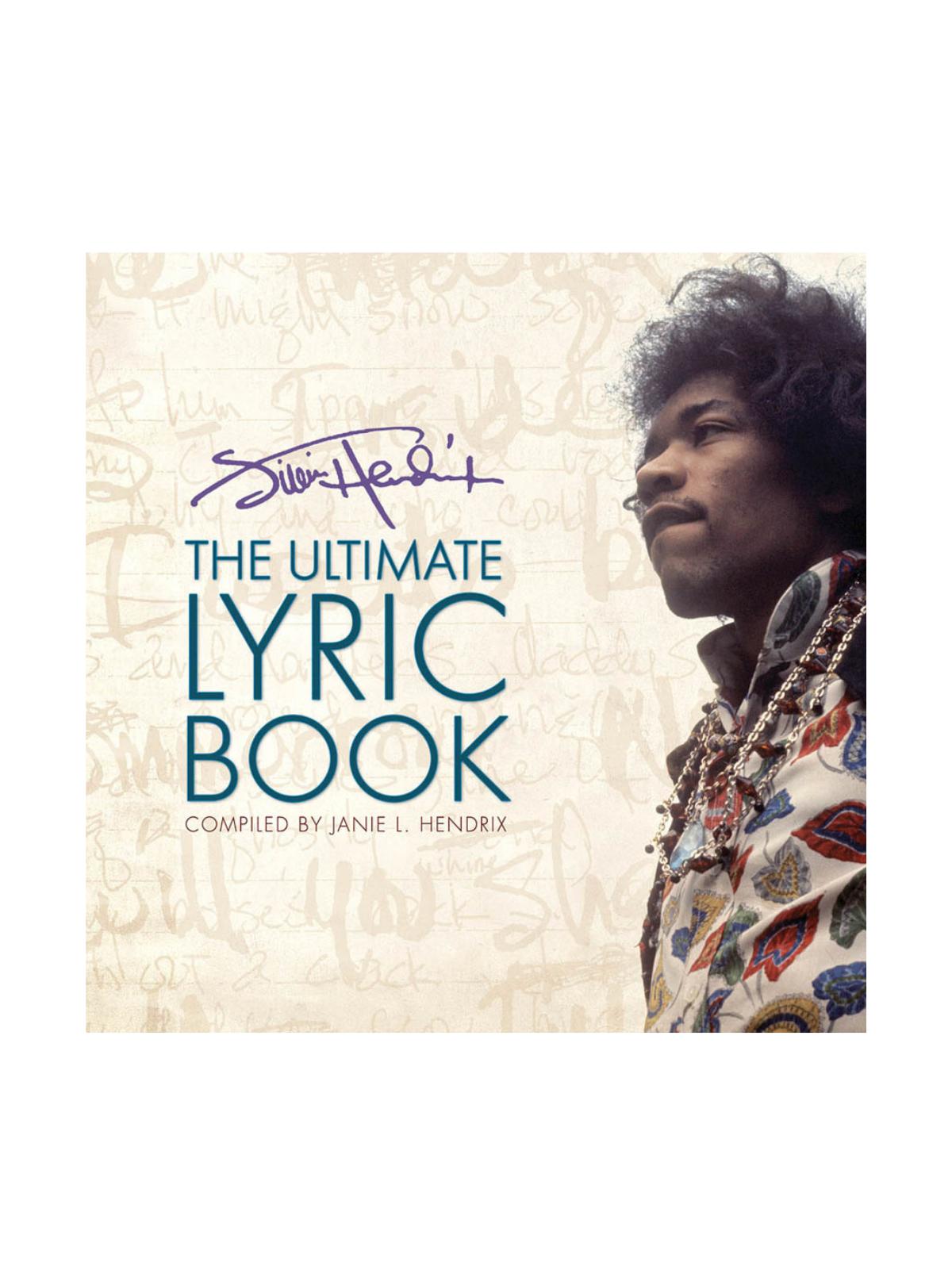 Jimi Hendrix: The Ultimate Lyric Book