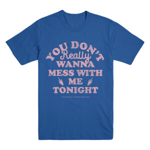 Don't Mess with Me Tee