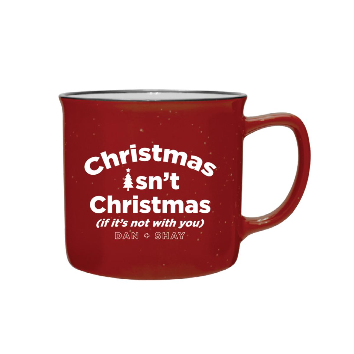 Christmas Isn't Christmas Camping Mug