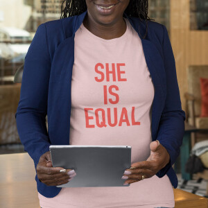She Is Equal T-shirt