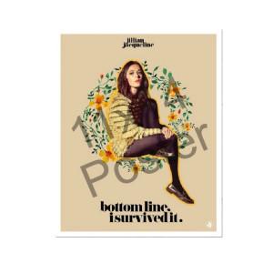 Bottom Line I Survived it Poster