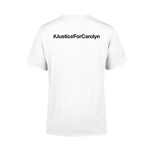 #JusticeForCarolyn T-Shirt - White