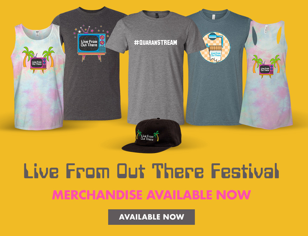 Live From Out There Official Merchandise Available Now