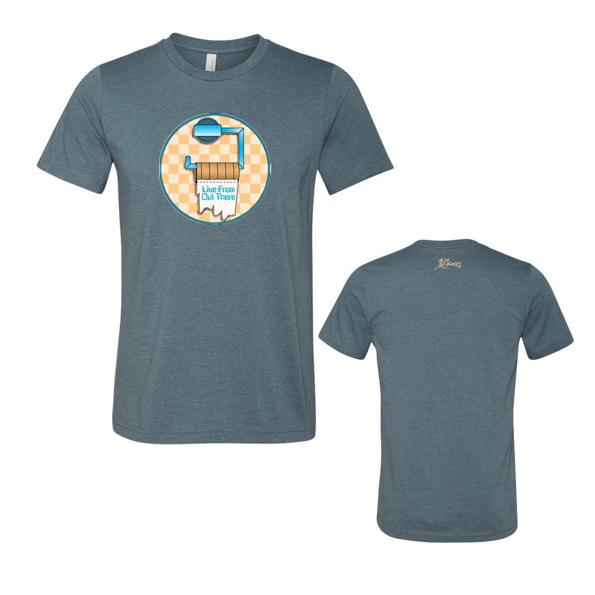 """""""Live From Out There"""" Toilet Paper T-shirt"""
