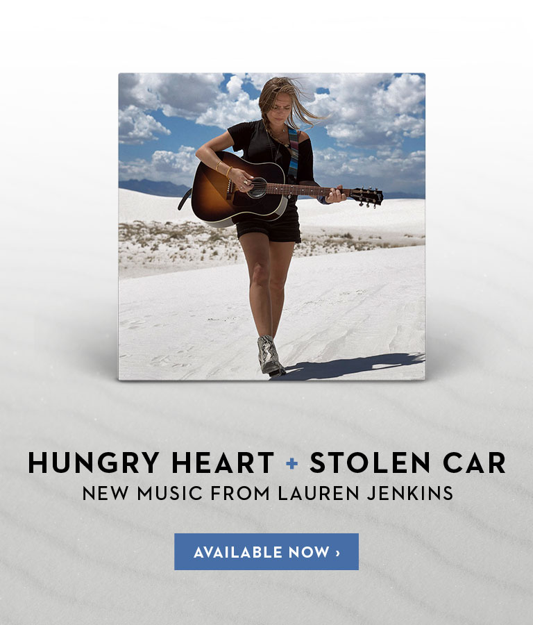 Hungry Heart + Stolen Car | New music from Lauren Jenkins | Available now