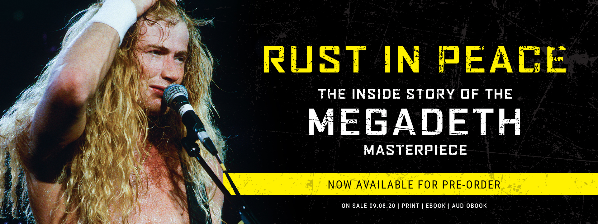 Rust In Peace - The inside story of the Megadeth masterpiece. | Now available for pre-order. On sale September 8, 2020 for print, eBook, and audiobook.