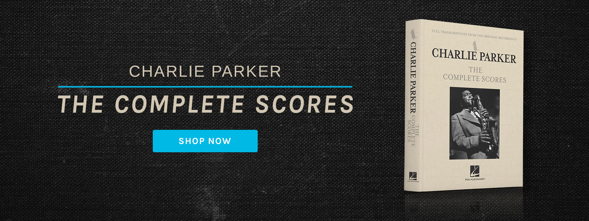 Charlie Parker - The Complete Scores - Pre-order Now!