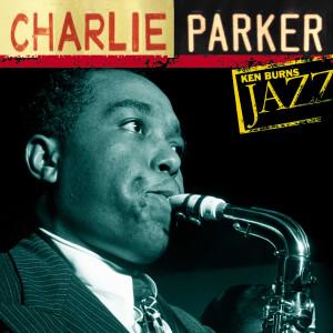Charlie Parker: Ken Burns Jazz