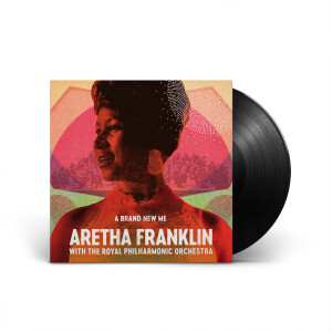 A Brand New Me: Aretha Franklin With The Royal Philharmonic Orchestra (Vinyl)
