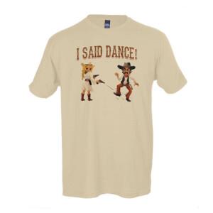 I Said Dance Natural T-Shirt