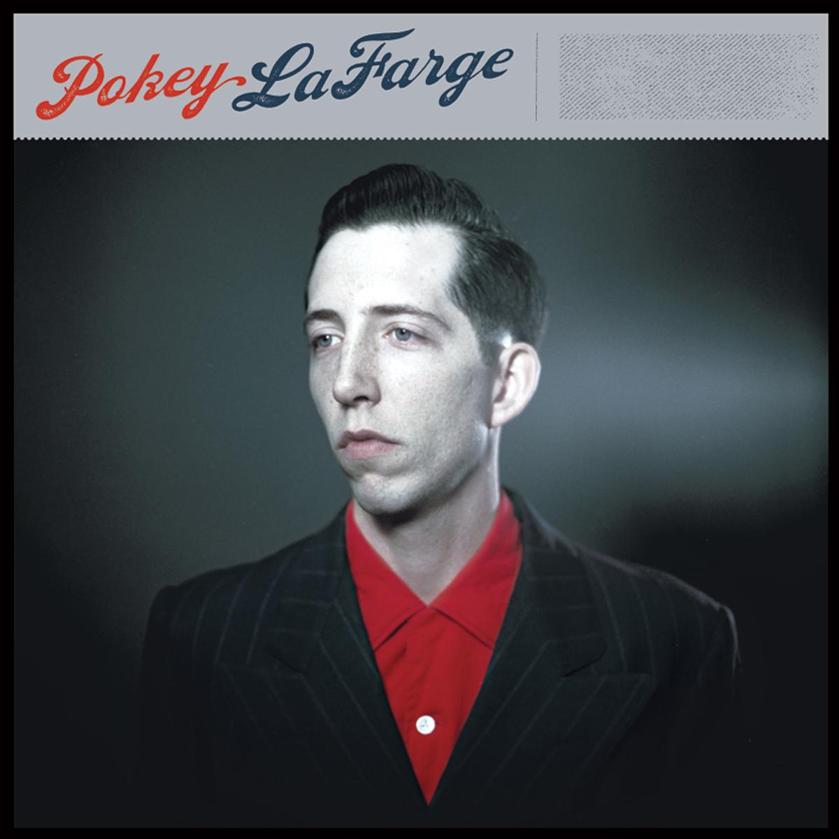 Pokey LaFarge LP